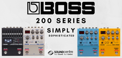 BOSS 200 Series At Sound Centre
