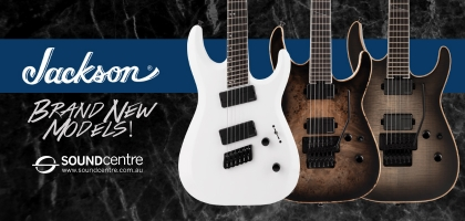 Brand New Jackson Models At Sound Centre