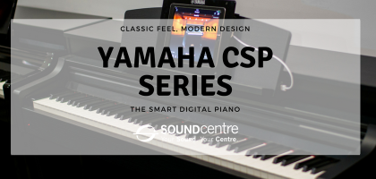 Yamaha CSP Smart Digital Piano at Sound Centre
