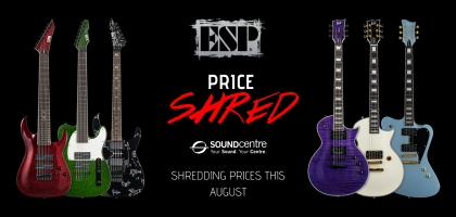 ESP August Price Shred Sale at Sound Centre